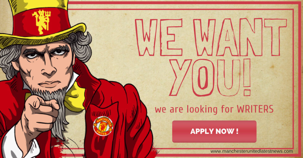 Write for Manchester United Latest News - Writer Application